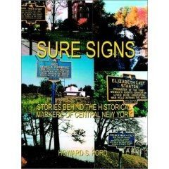 Sure Signs: Stories Behind the Historical Markers of Central New York image, Click for more information