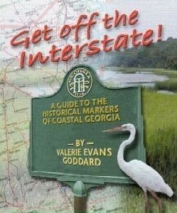 Get Off the Interstate: A Guide to the Historical Markers of Coastal Georgia image, Click for more information
