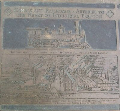 Canals and Railroads – Arteries to the Heart of Industrial Trenton Marker image. Click for full size.