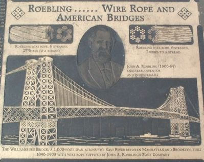 Roebling …… Wire Rope and American Bridges Marker image. Click for full size.