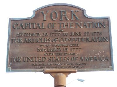 York Capital of the Nation Marker image. Click for full size.
