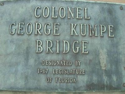 Colonel George Kumpe Bridge Marker image. Click for full size.