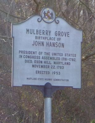 Mulberry Grove - Birthplace of John Hanson image. Click for full size.