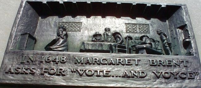 "In 1648 Margaret Brent Asks for ""Vote...And Voyce"" Marker image. Click for full size."
