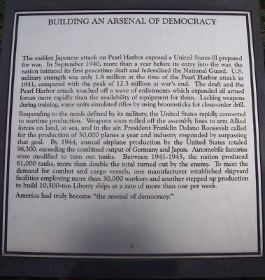 "Maryland WW II Memorial - Marker Panel No. 6 ""Building an Arsenal of Democracy"" image. Click for full size."