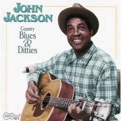 John Jackson, Country Blues and Ditties image. Click for more information.