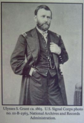 Ulysses S. Grant ca. 1865 (from the marker) image. Click for full size.