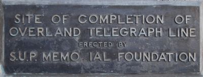 Plaque: Site of completion of overland telegraph line image. Click for full size.