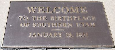 Welcome to the Birthplace of Southern Utah, January 13, 1851 image. Click for full size.