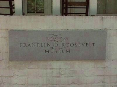 Entrance sign on The Franklin D. Roosevelt Museum image. Click for full size.