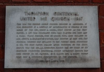 Thompson Centennial United ME Church -- 1867 Marker image. Click for full size.