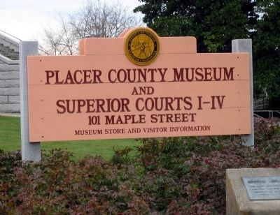 Placer County Courthouse Sign and Marker image. Click for full size.
