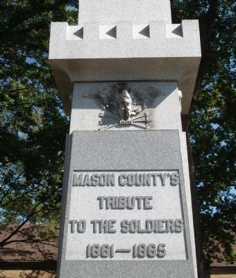 Mason County's Tribute to the Soldiers 1861 - 1865 Marker image. Click for full size.