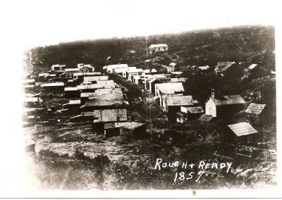 Rough and Ready - 1857 Photo, Click for full size