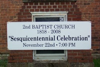 Second Baptist Church Sesquicentennial Celebration Sign image. Click for full size.