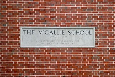 The McCallie School Chapel - Wall Inscription image. Click for full size.