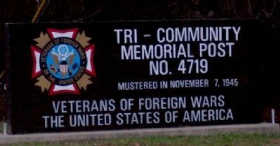 Tri-Community Veterans of Foreign Wars Memorial Post 4719 Entrance Marker image. Click for full size.