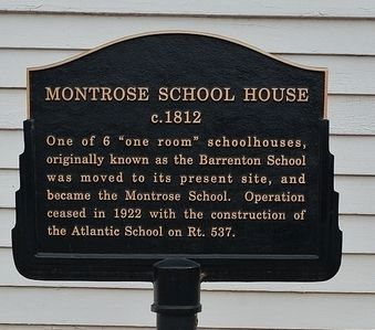 Montrose School House (c. 1812) Marker Photo, Click for full size