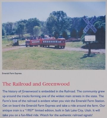 Emerald Farm Marker -<br>The Railroad and Greenwood image. Click for full size.