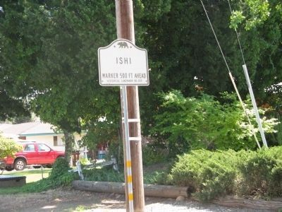The Last Yahi Indian Marker State Historical Landmark Directional Sign Photo, Click for full size