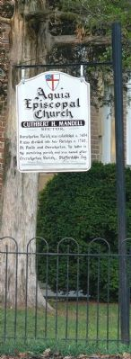 Sign in front of Aquia Church listing important dates in the church's history. Photo, Click for full size