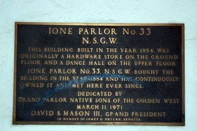 Ione Parlor No. 33, N.S.G.W Marker image. Click for full size.