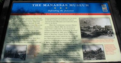 The Manassas Museum - Defending the Junction Marker image. Click for full size.