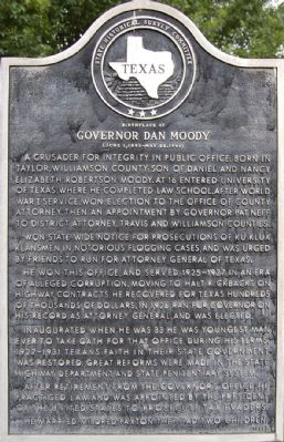 Birthplace of Governor Dan Moody Marker image. Click for full size.