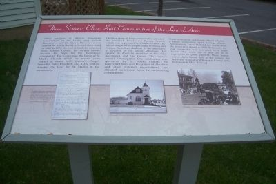 Three Sisters: Close Knit Communities of the Laurel Area. Marker image. Click for full size.