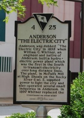 "Anderson: ""The Electric City"" Marker<br>Original Location, Front Photo, Click for full size"