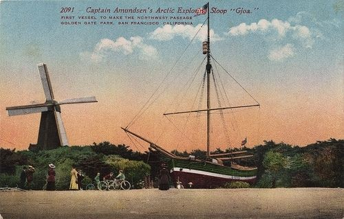The <i>Gjoa</i> and the North Dutch Windmill at Golden Gate Park Photo, Click for full size