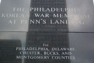 The Philadelphia Korean War Memorial at Penn's Landing Marker Photo, Click for full size