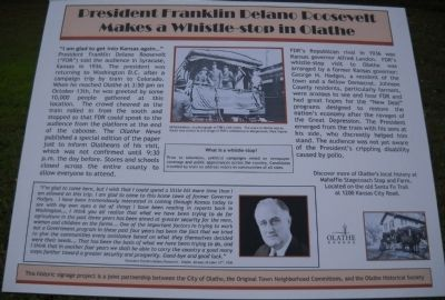 President Franklin Delano Roosevelt Makes a Whistle-stop in Olathe Marker image. Click for full size.