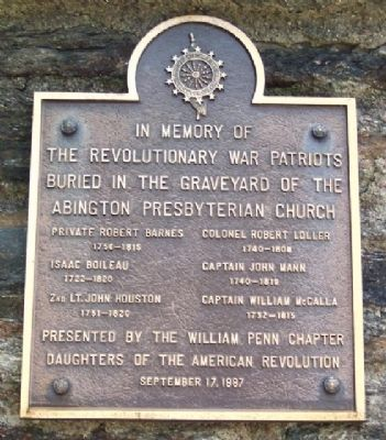Revolutionary War Patriots Buried in the Abington Presbyterian Church Graveyard Marker image. Click for full size.
