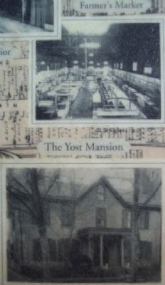Yost Mansion and Farmer's Market Photos on Marker image. Click for full size.