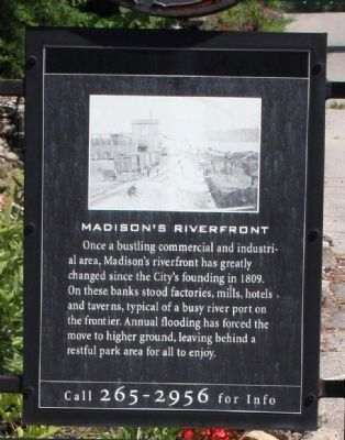 Side A - - Madison's Riverfront / Marker image. Click for full size.