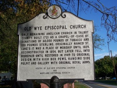 Old Wye Episcopal Church Marker image. Click for full size.