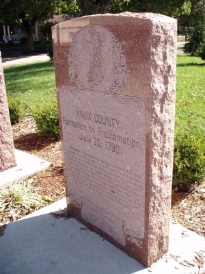 Knox County Formation Proclamation - - Memorial Stone Photo, Click for full size
