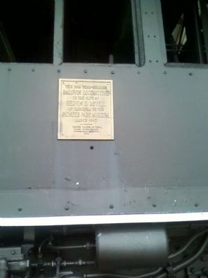 Dedication plaque on the Baldwin Locomotive image. Click for full size.