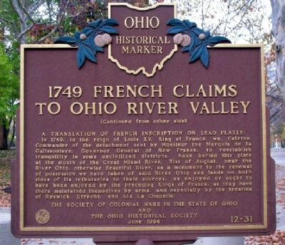1749 French Claims to Ohio River Valley Marker (Side B) image. Click for full size.
