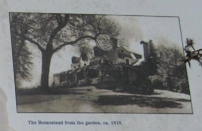 The Homestead from the garden, ca. 1915 image. Click for full size.