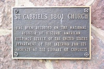 St. Gabriel's 1801 Church Historic American Buildings Survey Marker image. Click for full size.