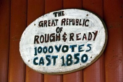 Republic of Rough and Ready Marker Photo, Click for full size