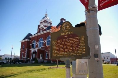 Forsyth Marker and Monroe County Courthouse image. Click for full size.