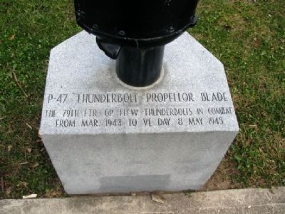 79th Fighter Group Memorial P-47 Propeller Marker image. Click for full size.