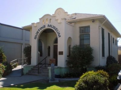 Gustine Museum (with marker visible to the right of the entrance) Photo, Click for full size