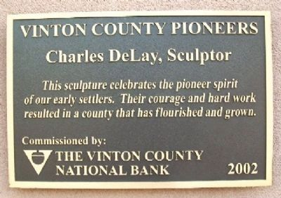 Vinton County Pioneers, Charles DeLay, Sculptor image. Click for full size.