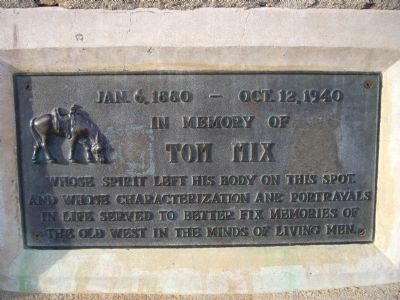 In Memory of Tom Mix Marker Photo, Click for full size