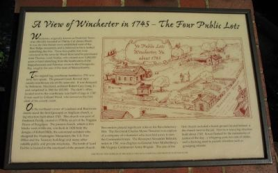 A View of Winchester in 1745 - The Four Public Lots Marker image. Click for full size.