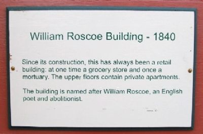 William Roscoe Building - 1840 Marker image. Click for full size.